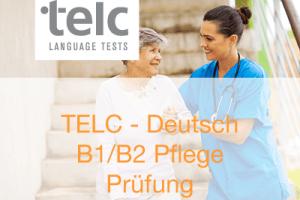 telc Deutsch Prüfungen in B1/B2 Pflege